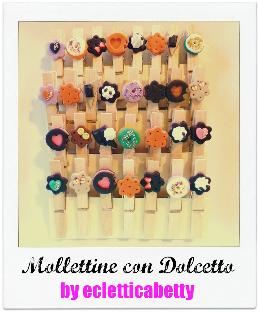 Fimo Mollettine Medium con Dolcetto
