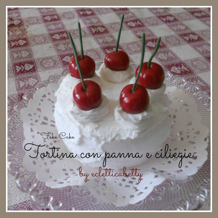 Fake Cake Tortina panna e ciliegie