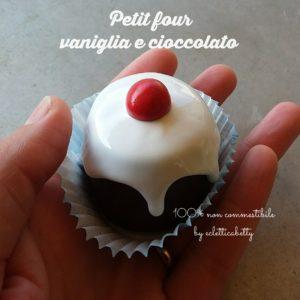 Petit Four cioccolato e vaniglia